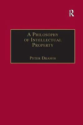 A Philosophy of Intellectual Property by Peter Drahos Paperback Book Free Shippi
