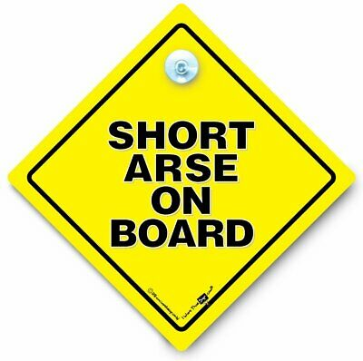 Short Arse On Board Car Sign, Suction Cup Sign, Joke Vehicle Sign