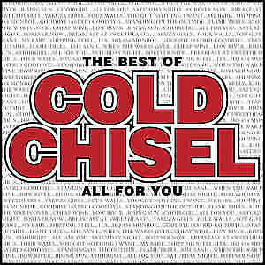 Cold Chisel ‎– The Best Of Cold Chisel All For You CD