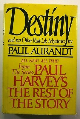 DESTINY from Paul Harvey's the Rest of the Story by Paul Aurandt 1983 FIRST ED