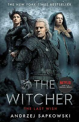 The Last Wish: Introducing the Witcher - Now a major Netflix show by Andrzej Sap