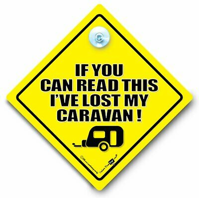 If You Can Read This I've Lost My Caravan Sign, Suction Cup Car Sign