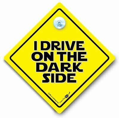 I Drive On The DARKSIDE Car Sign, Suction Cup Car Sign