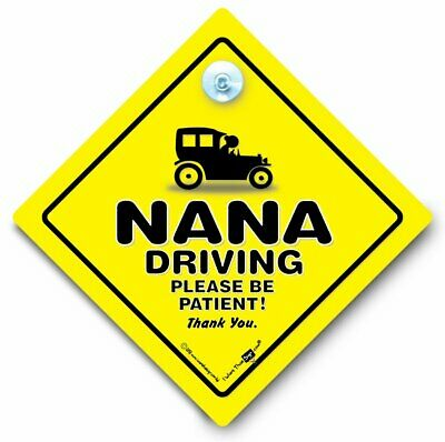 Nana Driving Please Be Patient Car Sign,  Elderly Driver Sign