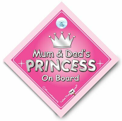 Mum And Dad's Princess On Board Sign Baby on Board Sign Style Suction Cup Car S