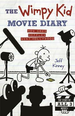 The Wimpy Kid Movie Diary: How Greg Heffley Went Hollywood by Jeff Kinney, NEW B