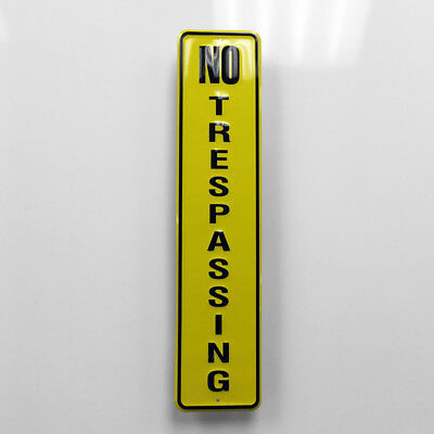 16 Inch Heavy Aluminum No Trespassing Vertical Embossed Tacker Sign