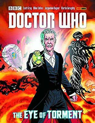 Doctor Who: The Eye of Torment by Jacqueline Rayner, Martin Geraghty, Mike Colli