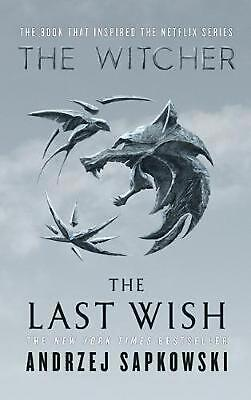 The Last Wish: Introducing the Witcher by Andrzej Sapkowski (English) Hardcover