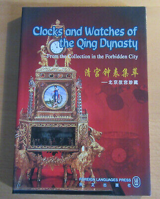 Clocks and Watches Qing Dynasty From the Collection in the Forbidden City