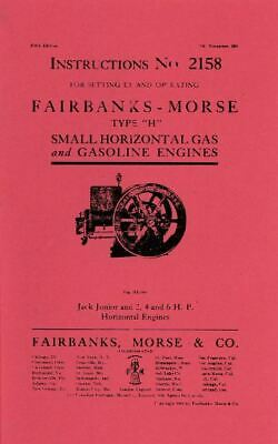Fairbanks Morse Type H # 2158 Jack Jr & 2 4 6 HP Gas Engine Motor Book Manual