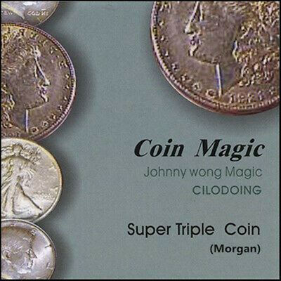Super Triple Coin (Morgan Dollar, with DVD) by Johnny Wong Close up Magic Tricks