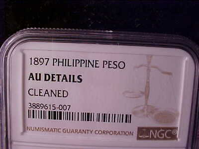 Philippines One Peso 1897 Ngc Au Details Cleaned