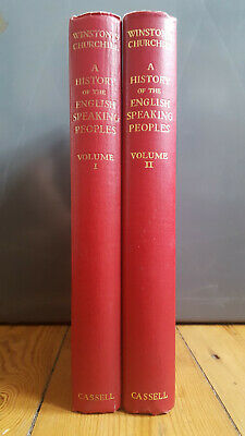 A History of the English Speaking Peoples Volumes 1 & 2 Winston Churchill 1956/7