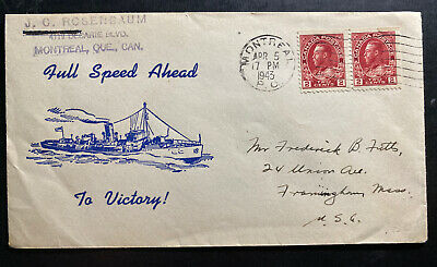 1943 Montreal Canada Patriotic Cover To USA Full Speed Ahead Victory Cachet
