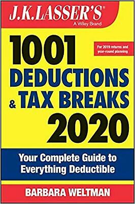 J.K. Lasser's 1001 Deductions and Tax Breaks 2020: Your Complete Guide to Eve...