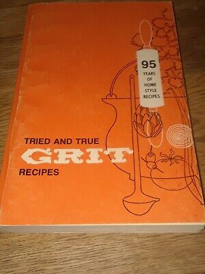 Tried and True Grit Recipes 95 Years of Home Style (1978)