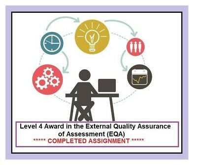 TAQA Level 4 Award in the External Quality Assurance completed Assignment EQA