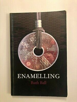Enamelling by Ruth Ball (Paperback, 2006)