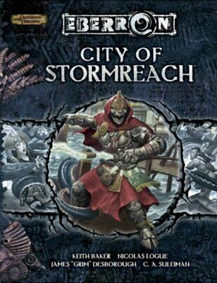 City of Stormreach (Dungeons & Dragons d20 3.5 Fantasy Roleplaying, Eberron S…