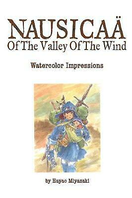 The Art of Nausicaa of the Valley of the Wind: Watercolor Impressions, Miyazaki,
