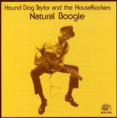 Hound Dog Taylor - Natural Boogie [New CD]