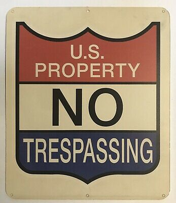 Danger U.S Government Property No Trespassing Unexploded Ammo metal tin sign