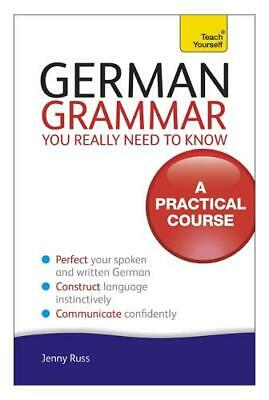 German Grammar You Really Need To Know: Teach Yourself, Russ, Jenny, New,