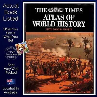 The Times  Atlas of World History Sixth Concise Edition 1997 Hardcover