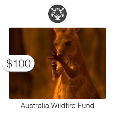 $100 Charitable Donation For: Australia Wildfire Fund