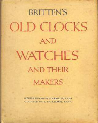 Old clocks and watches and their makers: A historical and descriptive account of