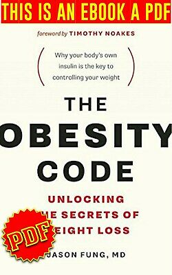 The Obesity Code Unlocking the Secrets of Weight Loss -By Jason_Fung 🔥P.D.F🔥