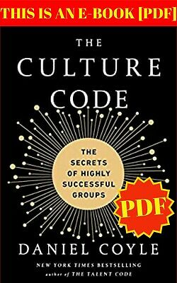 The Culture Code:The Secrets of Highly Successful...💥P.D.F💥 E-mail Delivery♨️