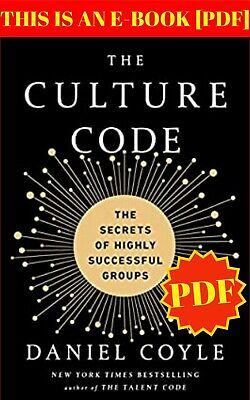 The Culture Code:The Secrets of Highly Successful Groups🔥P.D.F♨️Email delive