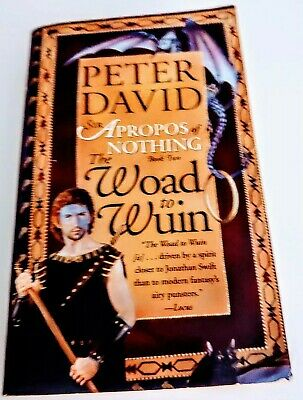 The Woad to Wuin Sir Apropos of Nothing Bk 2: by Peter David (Paperback, 2003)