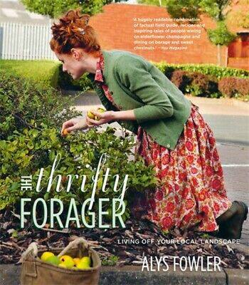 The Thrifty Forager (Paperback), Fowler, Alys