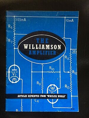 The Williamson Amplifier. 3rd Edition 1994.