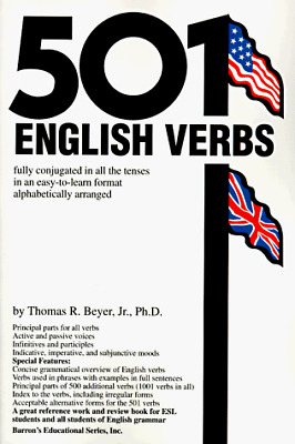 501 English Verbs: Fully Conjugated in All the Tenses in a New Easy-to-Learn For
