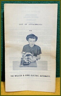 Antique Willcox & Gibbs ~Crinkle Finish~ Sewing Machine Attachment Brochure