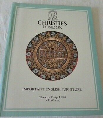 Christies London Auction Catalogue. Important English Furniture. 13th April 1989
