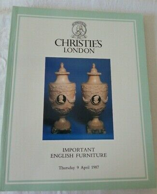 Christies London Auction Catalogue Important English Furniture 9th April 1987