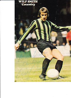 Wilf Smith Hand Signed Magazine Picture Coventry