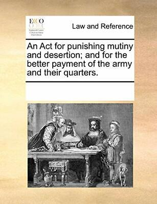 An Act for punishing mutiny and desertion; and , Contributors, Notes PF,,