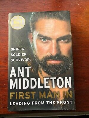 Ant Middleton First Man In Leading From The Front Hardback Book