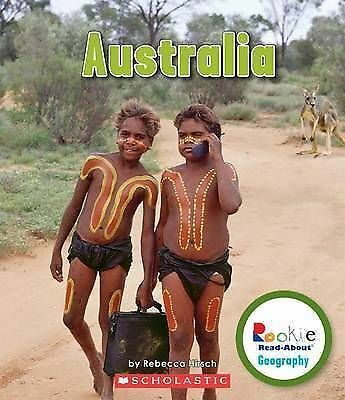 Australia (Rookie Read-About Geography (Paperback)) by Rebecca Hirsch, NEW Book,