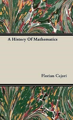 A History of Mathematics by Cajori, Florian 9781443721790 -Hcover