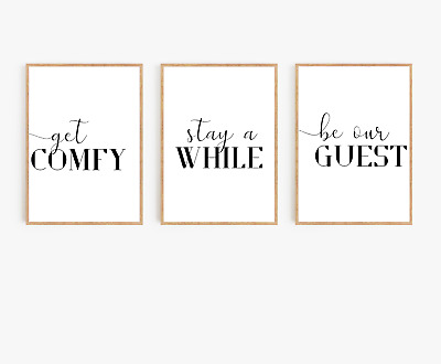 Home wall art Set of 3 typography prints - Get comfy - be our guest - home gift