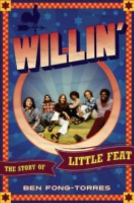 Willin': The Story of Little Feat