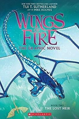 The Lost Heir (Wings of Fire Graphic Novel #2) by Tui T. Sutherland, Mike Holmes