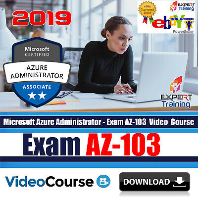 Microsoft Azure Administrator – Exam AZ-103 Video Training Course DOWNLOAD